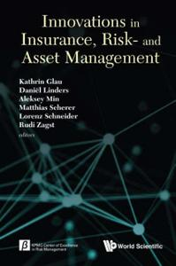 Innovations in Insurance, Risk and Asset Management