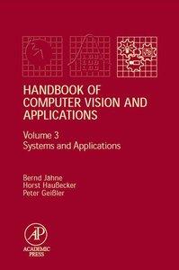 Handbook of Computer Vision and Applications
