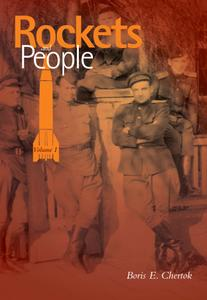 "Boris Chertok, ""Rockets and People"", Volume I"