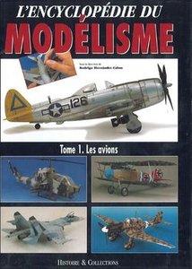 L'Encyclopedie du Modelisme Tome 1: Les Avions (repost)