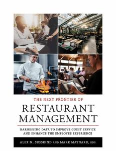 The Next Frontier of Restaurant Management Harnessing Data to Improve Guest Service and Enhance t...
