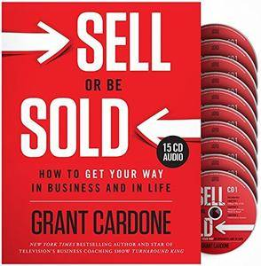 Sell or Be Sold: How to Get Your Way in Business and in Life [Audiobook] {Repost}