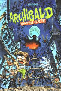 Archibald - Tome 4 - Vampire et Cie