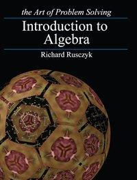 Introduction to algebra (the art of problem solving)