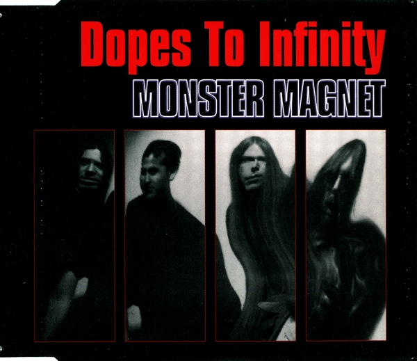 Monster Magnet - Dopes To Infinity (1995) [Promo CDS]