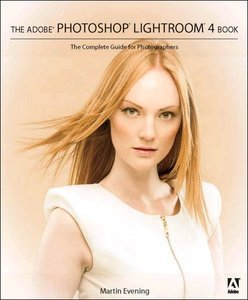 Adobe Photoshop Lightroom 4 Book: The Complete Guide for Photographers (Repost)