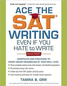 Ace the SAT Writing Even If You Hate to Write [Repost]