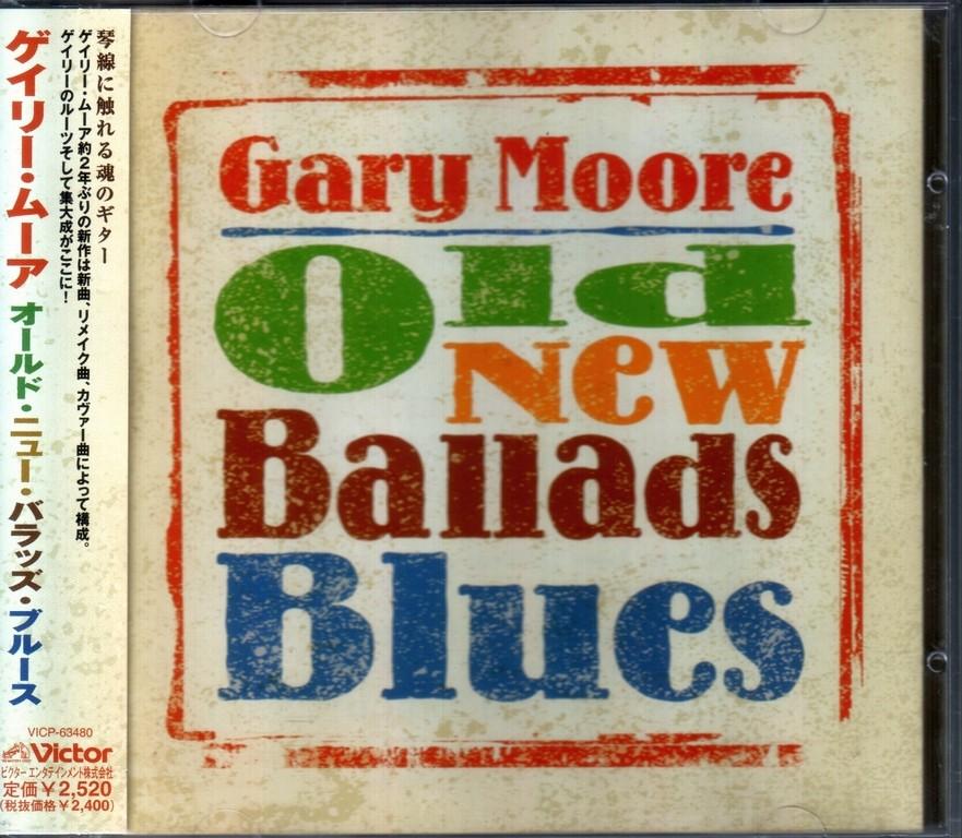 Gary Moore - Old New Ballads Blues (2006) {Japan 1-st press}