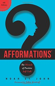 Afformations®: The Miracle of Positive Self-Talk, 4 edition