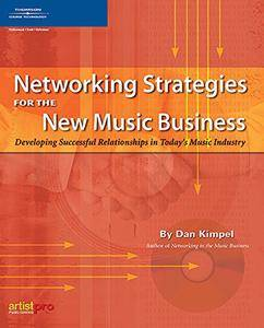 Networking Strategies for the New Music Business(Repost)
