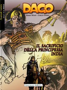 Dago - Volume 94 - Il Sacrificio Della Principessa India
