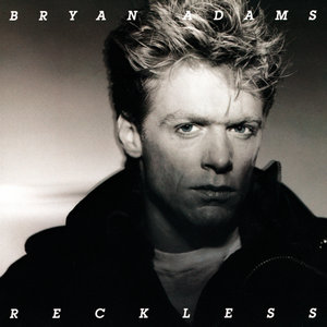 Bryan Adams - Reckless (1984) [30th Anniversary Deluxe Edition 2014] [Official Digital Download 24bit/96kHz]