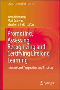 Promoting, Assessing, Recognizing and Certifying Lifelong Learning: International Perspectives and Practices (Repost)