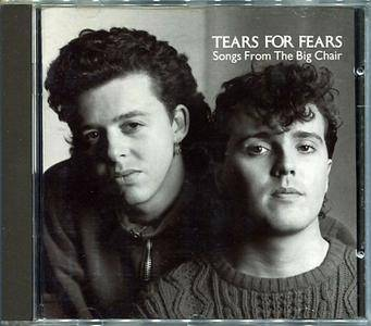 Tears For Fears - Songs From The Big Chair (1985) [Non-Remastered]