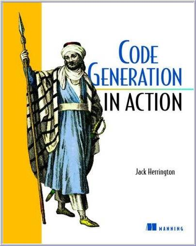 Code Generation in Action by  Jack Herrington