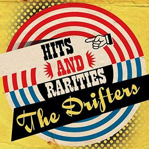 The Drifters - Hits and Rarities (2019)
