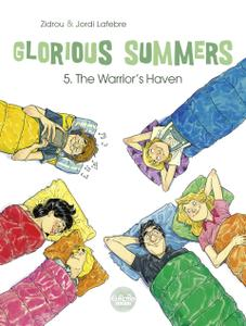 Glorious Summers 05 - The Warrior's Haven (2019) (Europe Comics) (Digital-Empire