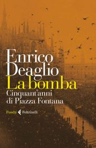 Enrico Deaglio - La bomba