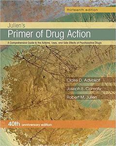 Julien's Primer of Drug Action, 13th edition