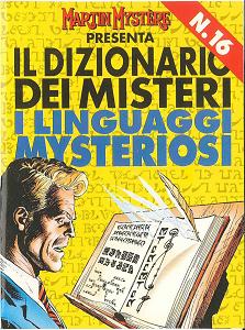 Martin Mystere - Dizionario Dei Misteri - Volume 16 - I Linguaggi Mysteriosi