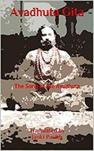 Avadhuta Gita: The Song of the Avadhuta