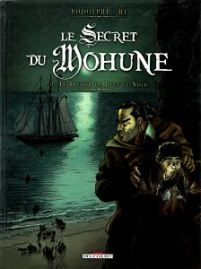 Le Secret Du Mohune - Tome 2 - Le Trésor De John Le Noir