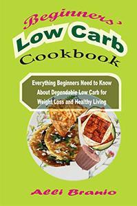 Beginner's Low Carb Cookbook