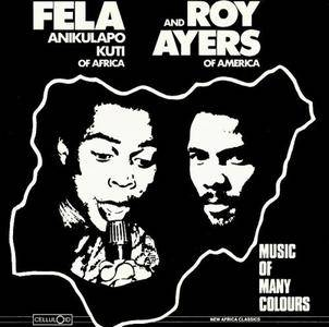 Fela Anikulapo Kuti & Roy Ayers - Music Of Many Colors (1980) {Celluloid Records}