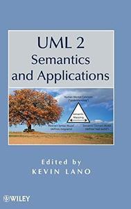 UML 2 Semantics and Applications (Repost)