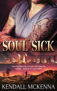 «Soul Sick» by Kendall McKenna