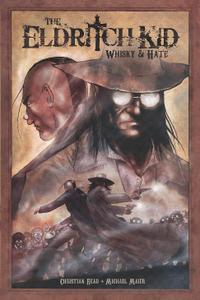 Gestalt Comics-The Eldritch Kid Whisky And Hate 1012 Hybrid Comic eBook