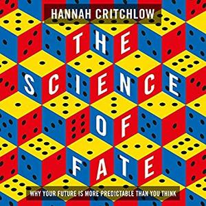 The Science of Fate: Why Your Future is More Predictable Than You Think [Audiobook]