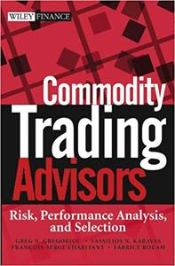 Commodity Trading Advisors: Risk, Performance Analysis, and Selection (Repost)