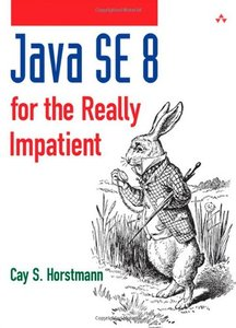 Java SE 8 for the Really Impatient (repost)