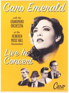 Caro Emerald with the Grandmono Orchestra - Live in Concert at the Heineken Music Hall (2011)