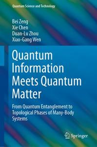 Quantum Information Meets Quantum Matter: From Quantum Entanglement to Topological Phases of Many-Body Systems (Repost)