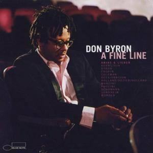 Don Byron - A Fine Line: Arias & Lieder (2000) {Blue Note}