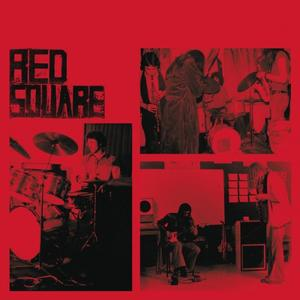 Red Square - Rare And Lost 70s Recordings (2016)