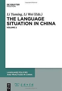 The Language Situation in China, Volume 2
