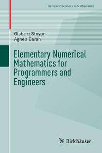Elementary Numerical Mathematics for Programmers and Engineers