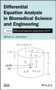 Differential Equation Analysis in Biomedical Science and Engineering: Partial Differential Equation Applications with R (re)