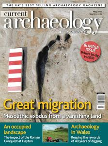 Current Archaeology - Issue 314