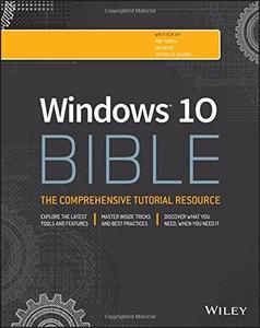 Windows 10 Bible, 2 edition