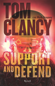 Tom Clancy, Mark Greaney - Support and defend