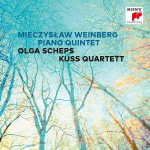 Olga Scheps & Kuss Quartett - Mieczyslaw Weinberg: Piano Quintet, Op. 18 (2019) [Official Digital Download 24/48]
