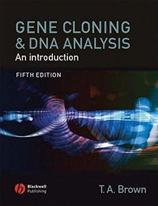 Gene Cloning and DNA Analysis: An Introduction (Repost)