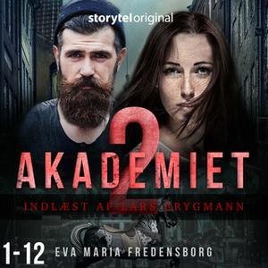 «Akademiet - 2. sæson» by Eva Maria Fredensborg
