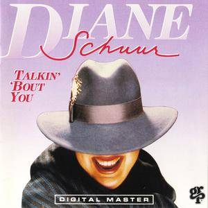 Diane Schuur - Talkin' 'Bout You (1988)