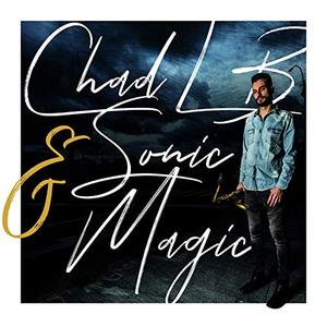 Chad LB & Sonic Magic - Chad Lb & Sonic Magic (2019)