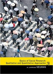 Basics of Social Research: Qualitative and Quantitative Approaches  3rd Edition